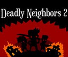 Ölümcül Komşular 2