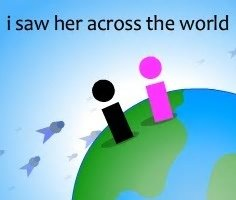 I Saw Her Across the World