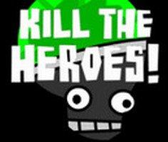 Kahramanları Öldür